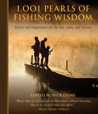 1,001 Pearls of Fishing Wisdom By Lyons, Nick (EDT)
