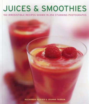 Juices & Smoothies By Olivier, Suzannah
